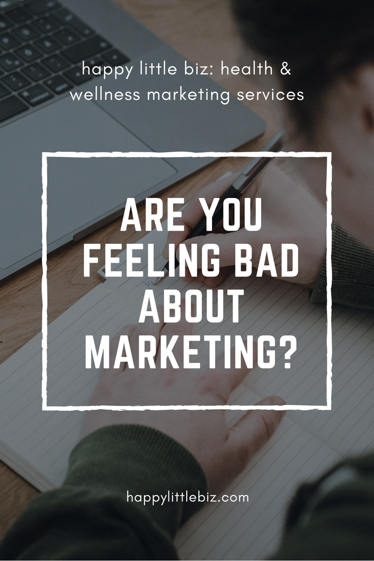 Marketing doesn't have to feel dishonest or bad!