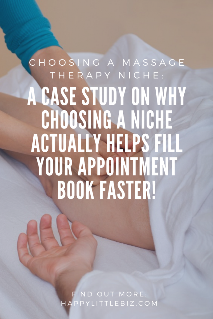 Choosing a massage therapy niche: a case study on why choosing one actually helps fill your appointment book!