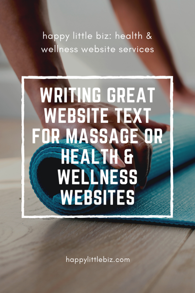 Writing great website content for massage therapy or other health and wellness businesses