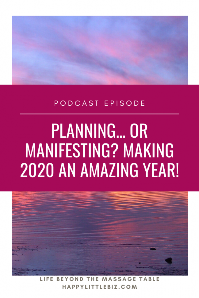 Planning... or manifesting? Making 2020 an amazing year.
